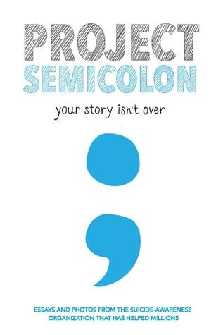 Project Semicolon organization, book impact junior
